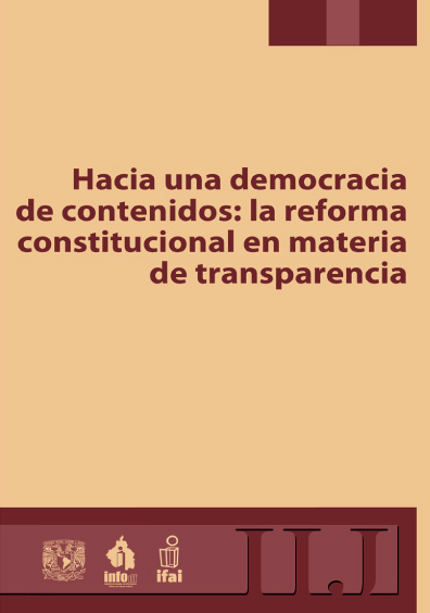 Hacia una democracia de contenidos: la reforma constitucional en materia de transparencia