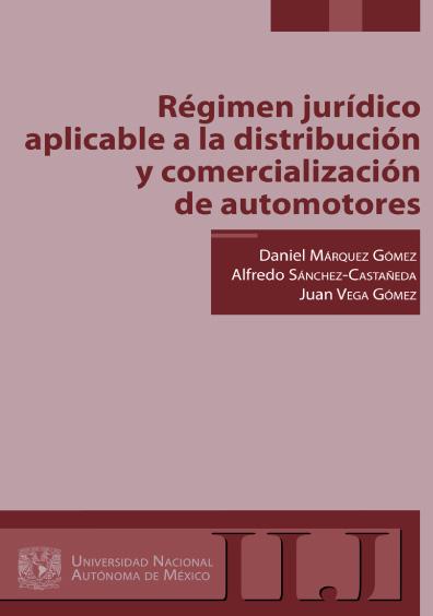 Régimen jurídico aplicable a la distribución y comercialización de automotores