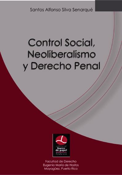 Control social, neoliberalismo y derecho
