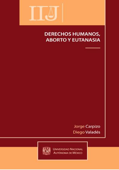 Derechos humanos, aborto y eutanasia