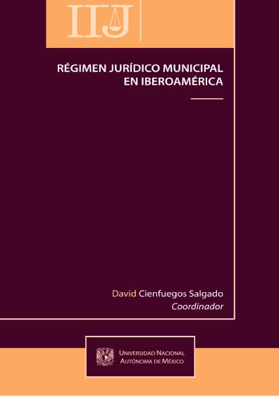 Régimen jurídico municipal en Iberoamérica