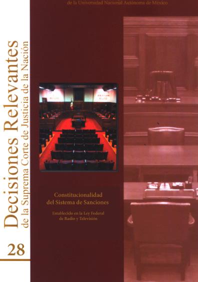 Decisiones relevantes de la Suprema Corte de Justicia de la Nación, núm. 28, Constitucionalidad del sistema de sanciones establecido en la Ley Federal de Radio y Televisión