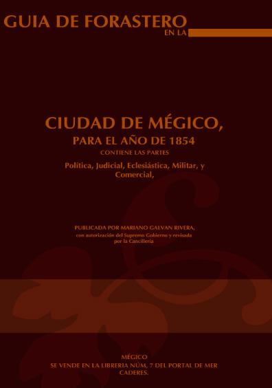 Guía de forasteros en la ciudad de Mégico, para el año de 1854