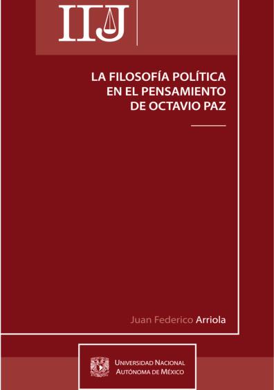 La filosofía política en el pensamiento de Octavio Paz