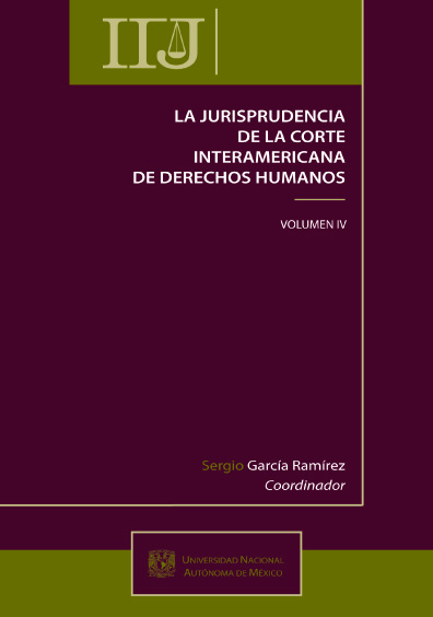 La jurisprudencia de la Corte Interamericana de Derechos Humanos, vol. IV