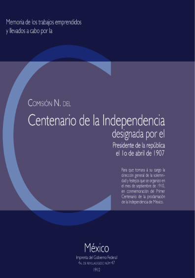 Memoria de los trabajos emprendidos y llevados a cabo por la Comisión del Centenario de la Independencia