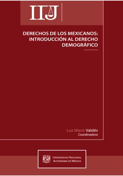 Derechos de los mexicanos: introduccción al derecho demográfico