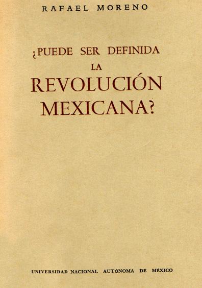 ¿Puede ser definida la Revolución mexicana?