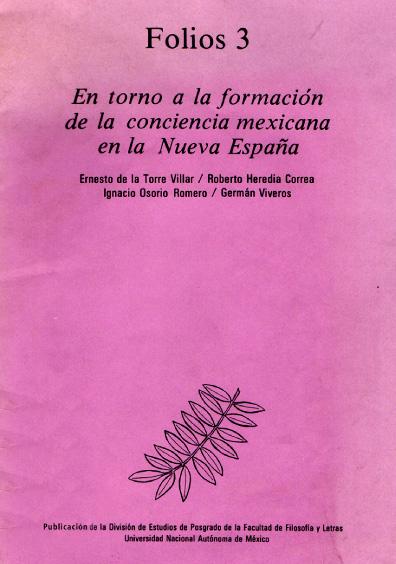 En torno a la formación de la conciencia mexicana en la Nueva España