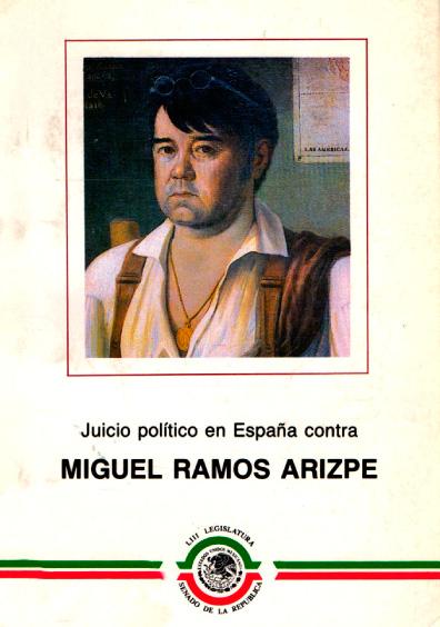 Juicio político en España contra Miguel Ramos Arizpe