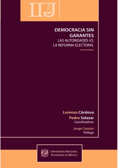 Democracia sin garantes. Las autoridades vs. la reforma electoral