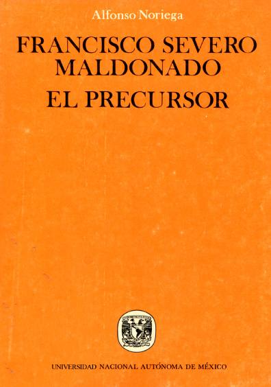 Francisco Severo Maldonado. El precursor