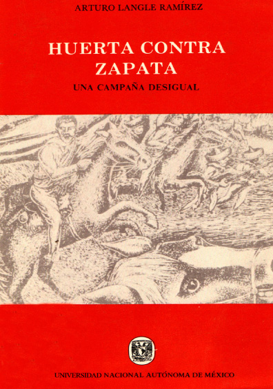 Huerta contra Zapata. Una campaña desigual