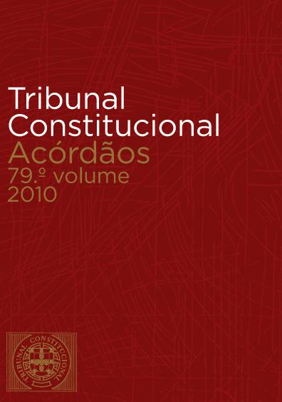 Tribunal Constitucional. Acórdöãos 79 volume (setembro a dezembro