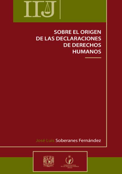 Sobre el origen de las declaraciones de derechos humanos