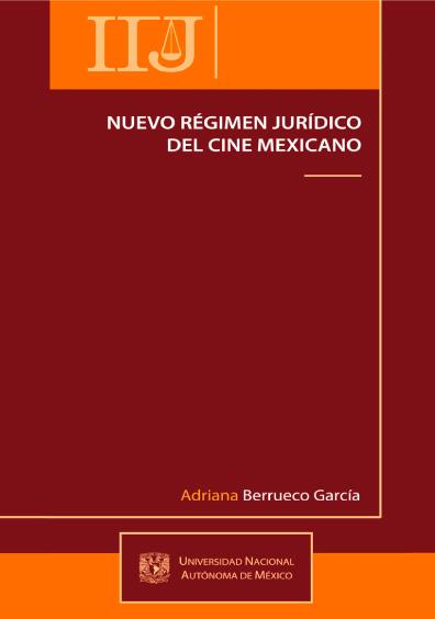 Nuevo régimen jurídico del cine mexicano