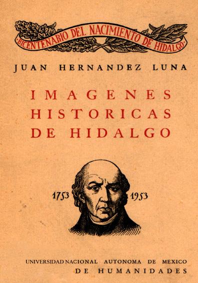 Imágenes históricas de Hidalgo 1753-1953