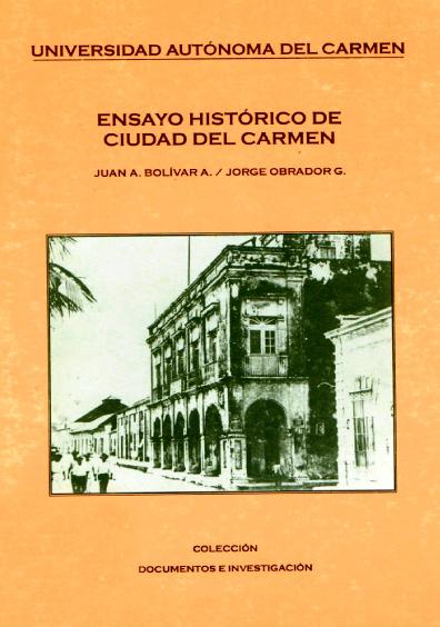 Ensayo histórico de Ciudad del Carmen