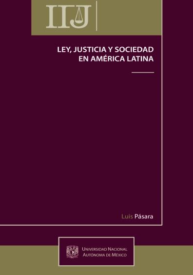 Ley, justicia y sociedad en América Latina