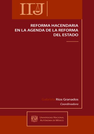 Reforma hacendaria en la agenda de la reforma del Estado