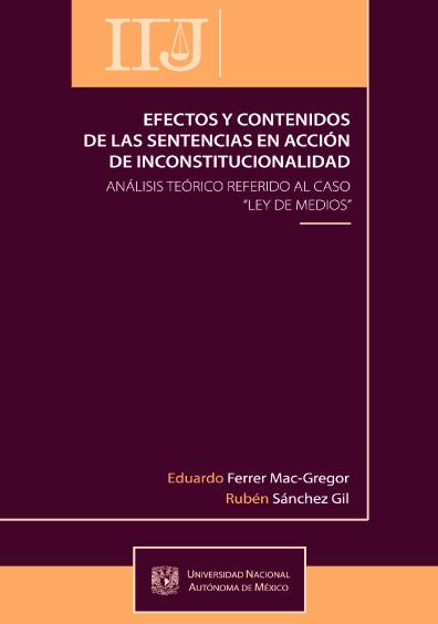 Efectos y contenidos de las sentencias en acción de inconstitucionalidad