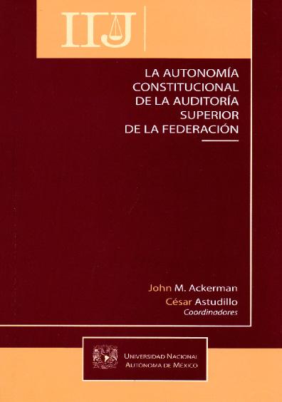 La autonomía constitucional de la Auditoría Superior de la Federación