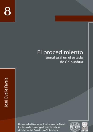 El procedimiento penal oral en el estado de Chihuahua