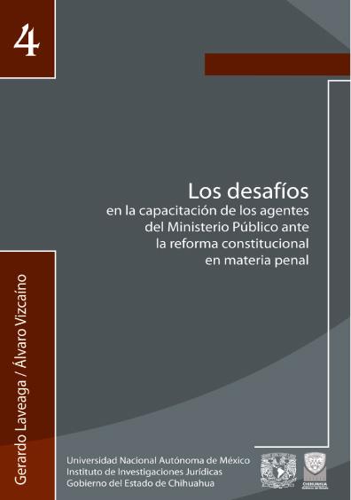 Los desafios en la capacitación de los agentes del Ministerio Público ante la reforma constitucional en materia penal