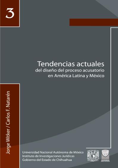 Tendencias actuales del diseño del proceso acusatorio en América Latina y México