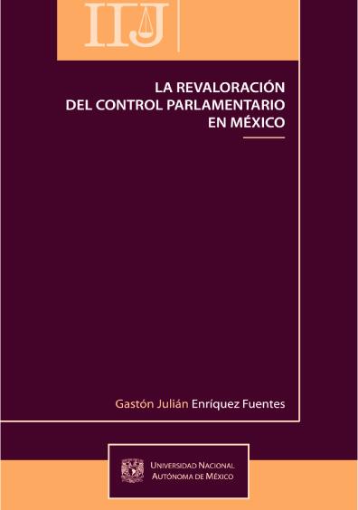 La revaloración del control parlamentario en México