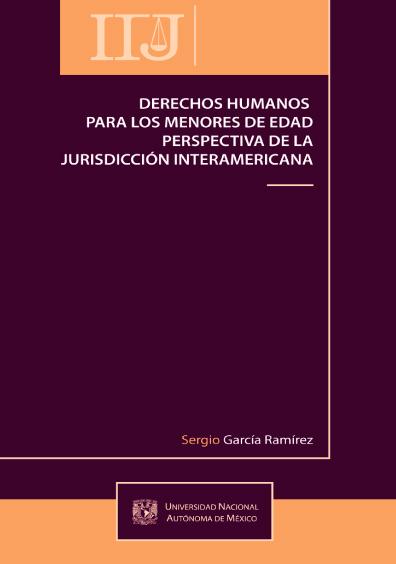 Derechos humanos para los menores de edad. Perspectiva de la jurisdicción interamericana