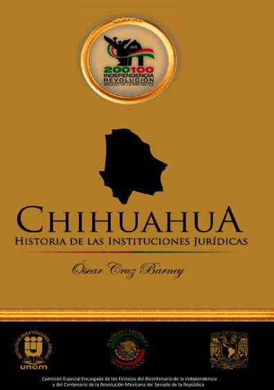 Chihuahua. Historia de las instituciones jurídicas
