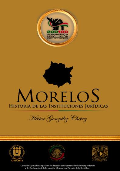 Morelos. Historia de las instituciones jurídicas