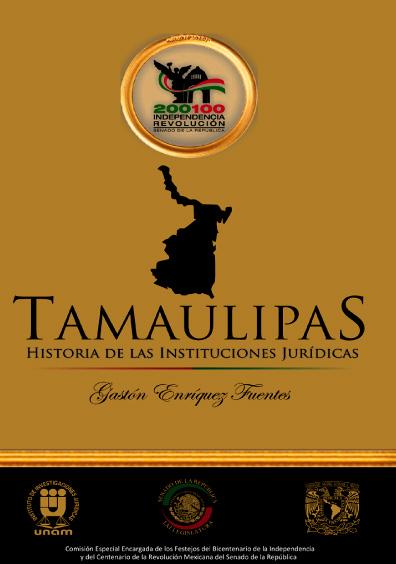 Tamaulipas. Historia de las instituciones jurídicas
