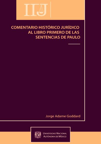 Comentario histórico jurídico al Libro Primero de las sentencias de Paulo
