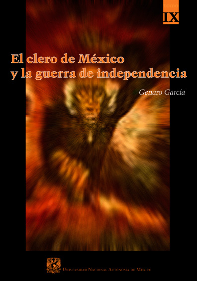 El clero de México y la guerra de Independencia