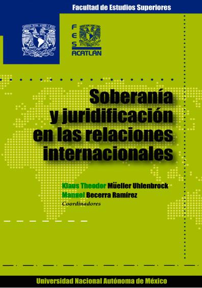 Soberanía y juridificación en las relaciones internacionales