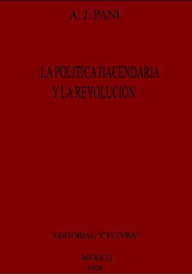La política hacendaria y la Revolución