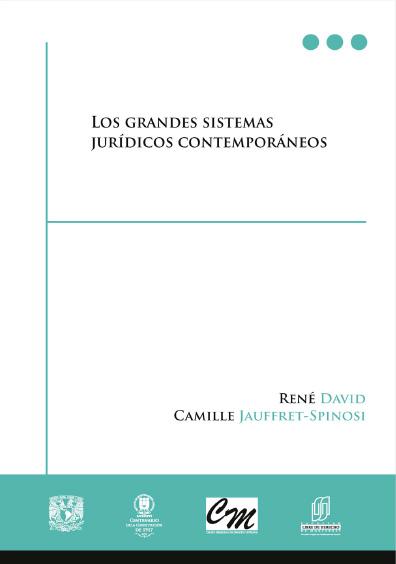 Los grandes sistemas jurídicos contemporáneos, 1a. reimp. de la 11a. ed.