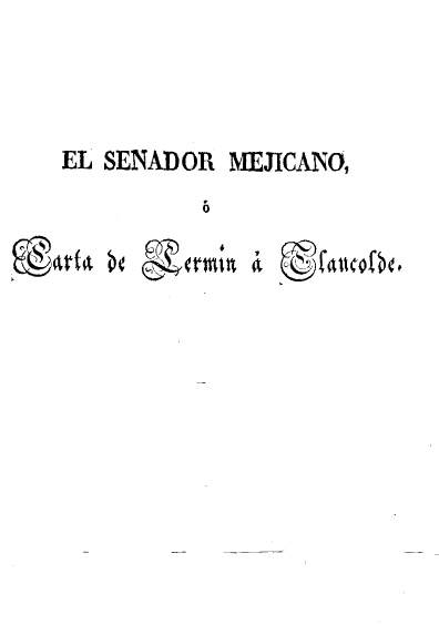 El senador megicano ó Carta de Lermin á Claucolde