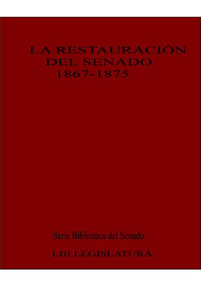 La restauración del Senado 1867-1875