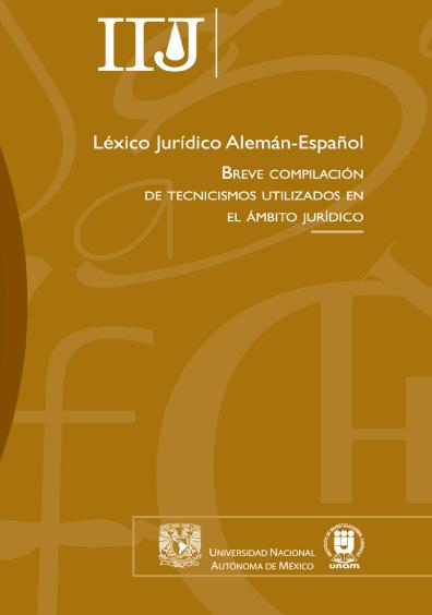 Léxico jurídico alemán-español. Breve compilación de tecnicismos utilizados en el ámbito jurídico