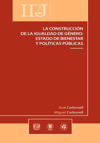La construcción de igualdad de género: Estado de bienestar y políticas públicas