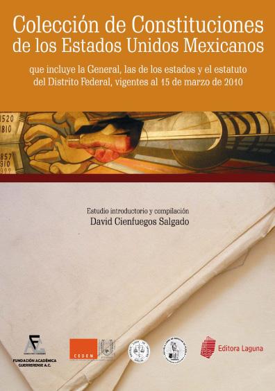 Colección de Constituciones de los Estados Unidos Mexicanos
