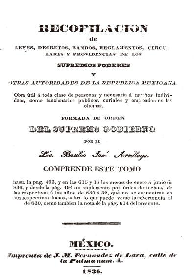 Recopilación de leyes, decretos, bandos, reglamentos, circulares y providencias de los supremos poderes y otras autoridades de la República Mexicana, t. VIII