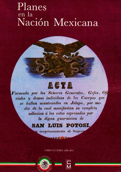 Planes en la nación mexicana, Libro cuarto 1841-1854