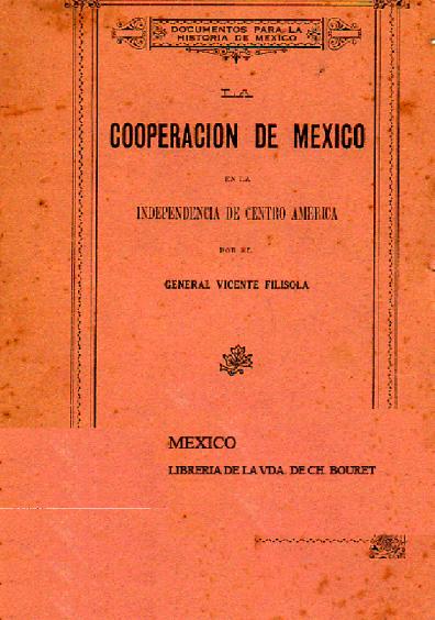 La cooperación de México en la independencia de Centro América