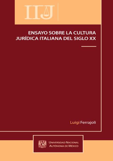 Ensayo sobre la cultura jurídica italiana del siglo XX