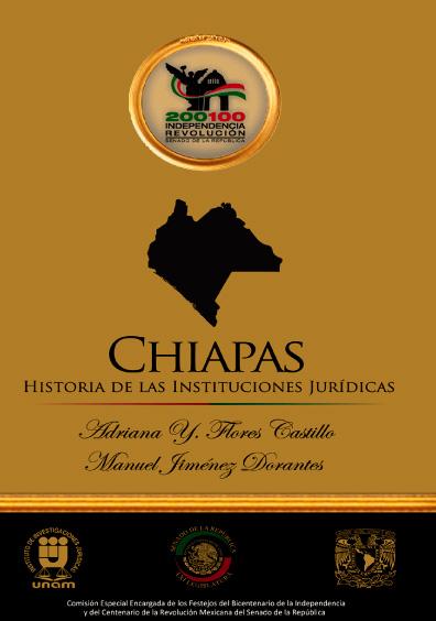 Chiapas. Historia de las instituciones jurídicas