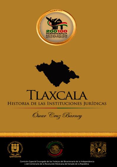 Tlaxcala. Historia de las instituciones jurídicas